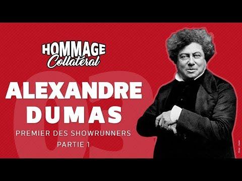 Hommage Collatéral 03 - Alexandre Dumas, premier des showrunners - partie 1