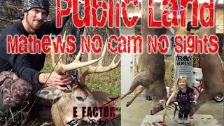 Whitetail Deer Bow Hunt - Public Land - Mathews NoCam No Sights slick trick