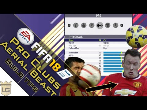Fifa 18 | Pro Clubs Player Build - Aerial Beast