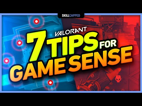 7 PRO TIPS to IMPROVE YOUR GAME SENSE in Valorant