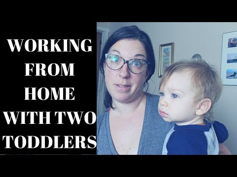 HOW I WORK FROM HOME WITH TWO TODDLERS