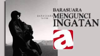 [4.13 MB] BARASUARA -8 - MENGUNCI INGATAN