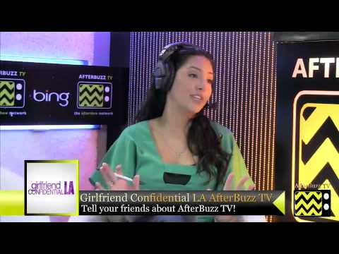 "Girlfriend Confidential LA After Show Season 1 Episode 5 ""Closure"" 