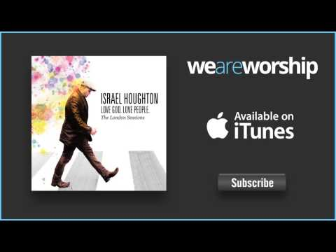 Israel Houghton - Our God