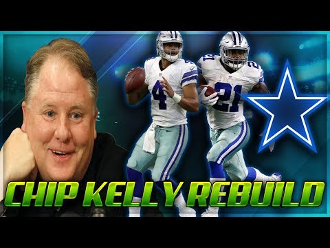 Madden 18 Rebuilding: The Dallas Cowboys | Chip Kelly Rebuilds | Make Dallas Great Again!