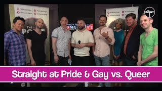 The Point - S03E35 - Straight at Pride & Gay vs. Queer