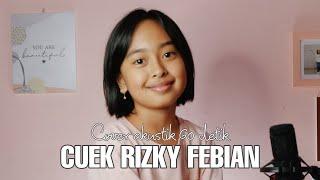 Download CUEK ~ RIZKY FEBIAN STORY WA 1 MENIT