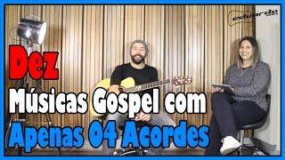 Dez Músicas Gospel com Apenas 04 Acordes (com Carolina Souza) l Aula #55