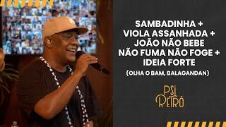 Baixar Live do Psi - Sambadinha + Viola Assanhada + João Não Bebe + Ideia Forte #PsiRetrô