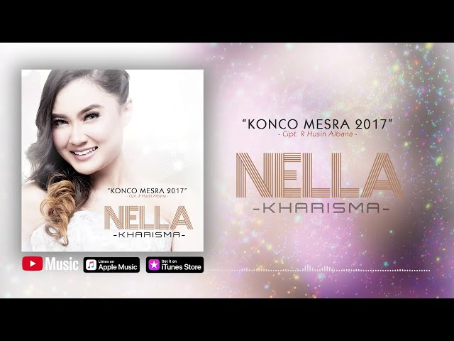 Nella Kharisma - Konco Mesra 2017 (Official Video Lyrics) #lirik #1