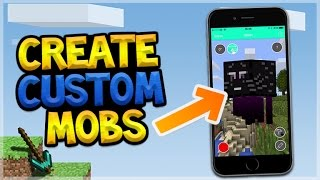 CREATE YOUR OWN CUSTOM MOBS IN MINECRAFT POCKET EDITION!