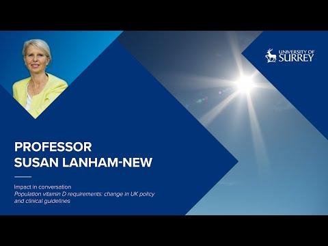 Play video: Impact in Conversation: Professor Susan Lanham-New | University of Surrey