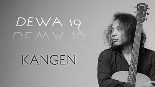 FELIX IRWAN | DEWA19 - KANGEN