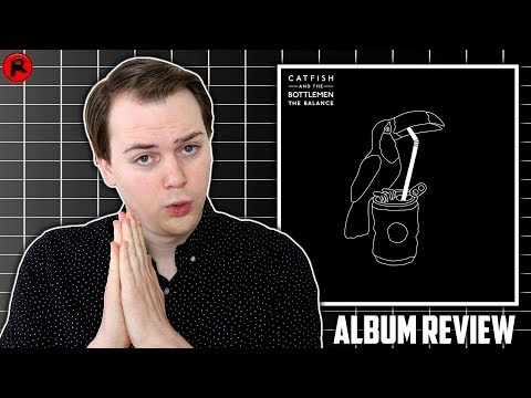 Catfish And The Bottlemen - The Balance | Album Review