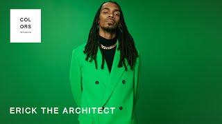 Erick the Architect - Self Made