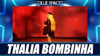Blue Space Oficial - Thalia Bombinha - 09.02.19