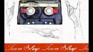 Team Sleep - Demos Vol. 2