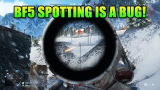 BF5 Alpha Spotting Was A Bug - Game Will Be More Hardcore
