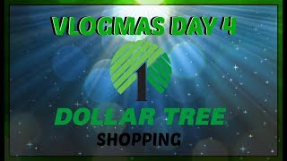 VLOGMAS '17 DAY 4: DOLLAR TREE HAUL!!!!
