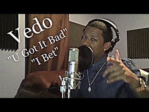 Usher/Ciara - U Got it Bad/I Bet (Cover) By: @VedoTheSinger