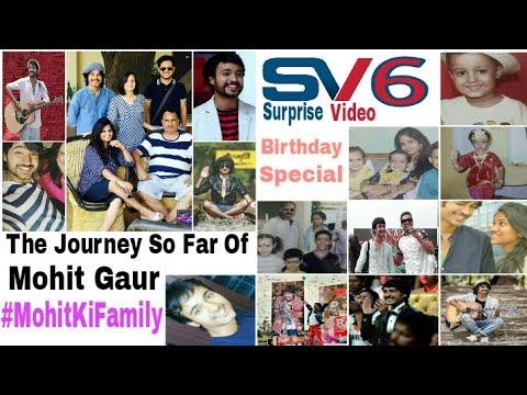 SV6 || The Journey So Far Of Mohit Gaur || Birthday Special