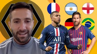 Around The World: João Moutinho names his best player from every major footballing nation