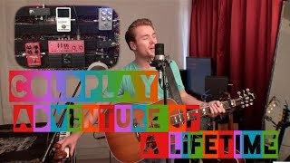 Coldplay Adventure of a Lifetime cover by Sam Clark SUBSCRIBE: http...
