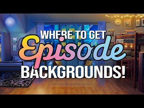 Where to Get Episode Backgrounds! - YouTube