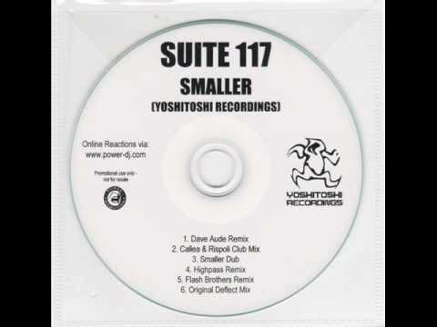 Suite 117 - Smaller (Dave Aude Remix)