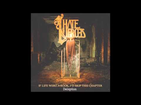 I Hate Heroes - Deception