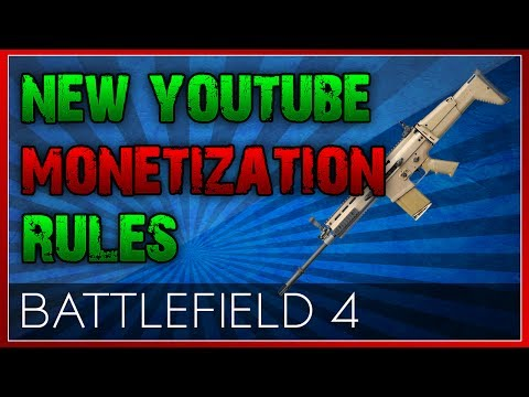 New Youtube Monetization Rules : BF4 Parcel Storm Gameplay w/ Scar H