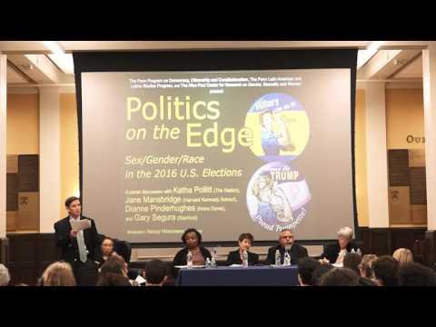Politics on the Edge with Jane Mansbridge, Dianne Pinderhughes, Katha Pollitt and Gary Segura