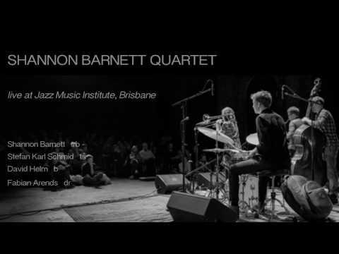 Shannon Barnett Quartet | Speaking In Tongues | feat. Stefan Karl Schmid, David Helm & Fabian Arends