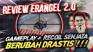REVIEW ERANGLE 2.0 GAMEPLAY + RECOIL SENJATA NYA BERUBAH DRASTIS !!! - PUBG MOBILE INDONESIA