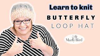 Learn To Knit Butterfly Loop Hat    Free Knit Hat Pattern    Caron Swirl Cake Yarn