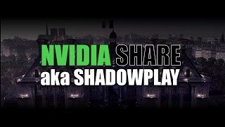 How to Record Games With NVIDIA Share Shadowplay