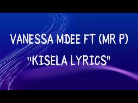 Vanessa  Mdee Ft Mr. P__Kisela Lyrics video thumbnail