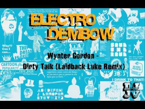 Wynter Gordon - Dirty Talk (Laidback Luke Remix) [Big Beat Records] mp3