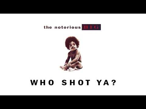 The Notorious B.I.G.- Who Shot Ya (Official Audio)