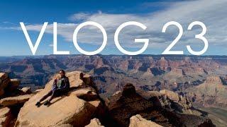 VLOG 23 :: TRAVEL VLOG :: GRAND CANYON + TUSAYAN DAY 1