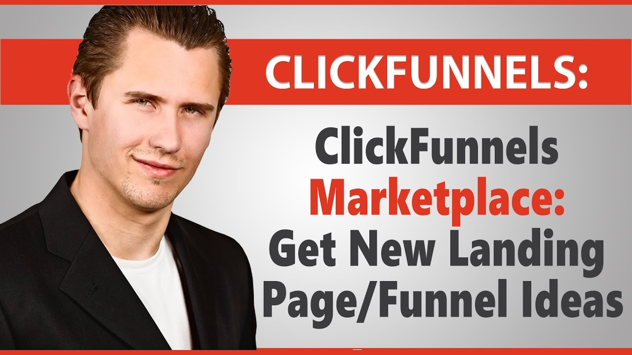 ClickFunnels Marketplace: Get New Landing Page/Funnel Ideas
