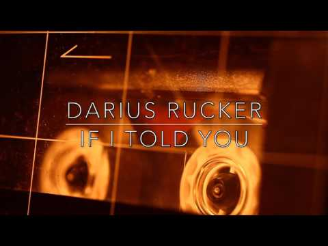 Darius Rucker - If I Told You (Official Audio)