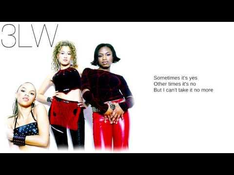3LW: 12. I Can't Take It (No More Remix) (ft. Nas) (Lyrics)
