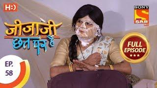 Jijaji Chhat Per Hai - Ep 58 - Full Episode - 29th March, 2018