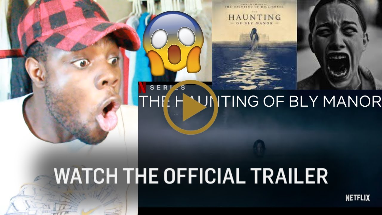 The Haunting Of Bly Manor Official Trailer Netflix Reaction Youtube