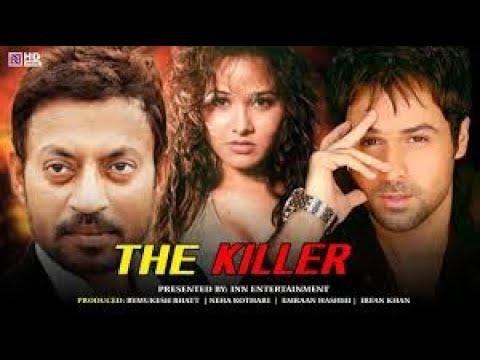 Download The Killer Full HD Movie Emraan Hashmi  Irrfan Khan Hindi Movie| Imran Hasmi Killer Romantic Movie