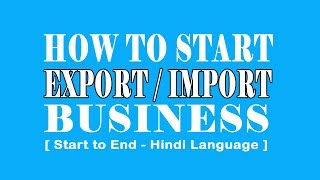 How to start export business Start to End