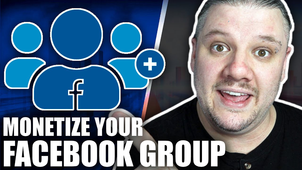 How To Monetize A Facebook Group