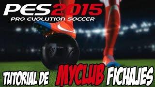 PES 2015 PC MYCLUB Haciendo el tutorial y primeros fichajes #2