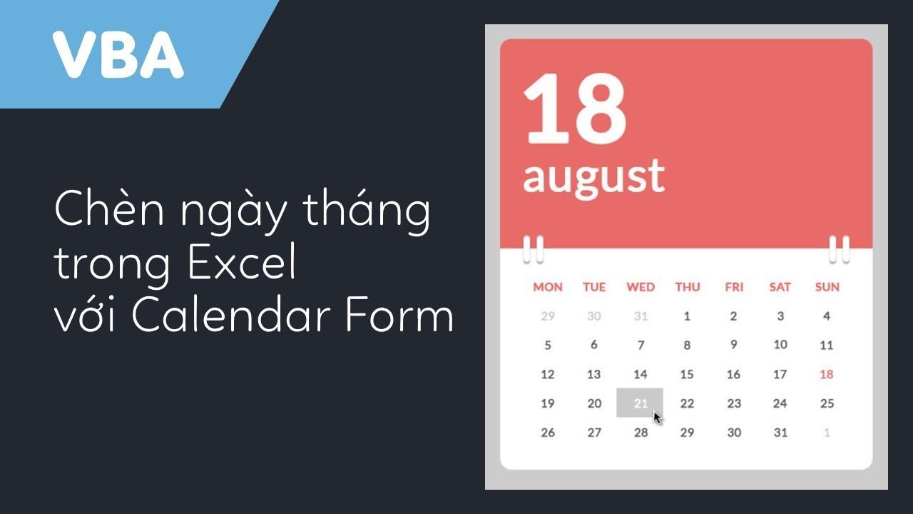 Hướng dẫn chèn ngày tháng nhanh trong Excel với Calendar Userform